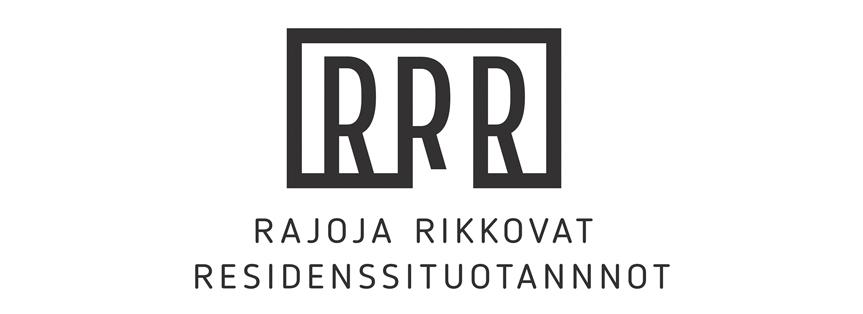 RRR - RAJOJA RIKKOVAT  RESIDENSSITUOTANNNOT